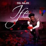 "Video: Bel Majiq – ""Ife"""