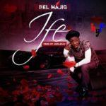 """Video: Bel Majiq – """"Ife"""""""