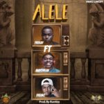 "Deekay – ""Alele"" ft. Dremo & Mayorkun"