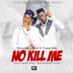 "DressCode X Orezi X Young John – ""No Kill Me"" (Prod By Young John X Popito)"