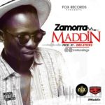 "Zamorra – ""Maddin"" (Prod. By Dre-Sticks)"
