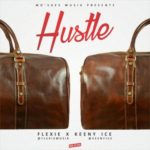 "Flexie – ""Hustle"" ft. Keeny Ice"