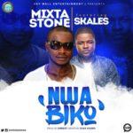 "Mixta Stone – ""Nwa Biko"" Ft. Skales"
