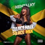 DJ Kentalky – Dancehall Sauce Mix