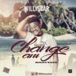 "Willyscar – ""Change Am"""