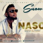 Snow – Naso (Prod. Krizbeatz)