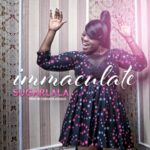 """Immaculate – """"SugarLala"""" (Prod by Cobhams Asuquo)"""