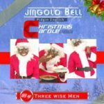 "The Three Wise Men – ""Jingolo Bell"" (PIDGIN ENGLISH KRISTMAS CAROL)"