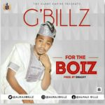"G-Billz – ""For The Boiz"" (Prod. by Snagxy)"