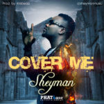 "VIDEO: Sheyman – ""Cover Me"""