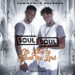 """Soul2Soul – """"Thank The Lord"""""""
