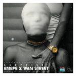 "Surprise – ""Omope"" + ""Wan Street"""