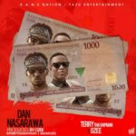 T.R (Terry Tha Rapman) – Dan Nasarawa ft. Ozee