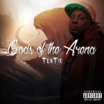 "Tentik (Tentik_RGM) – ""Gods Of The Arena"" (Prod By Dansoon)"