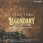 """Yung Fame – """"Legendary"""""""