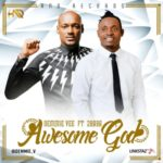 "AUDIO + VIDEO: Demmie Vee – ""Awesome God"" f. 2Baba"