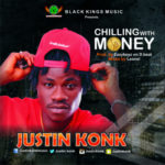 "Justin Konk – ""Chilling With Money"""