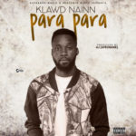 "Klawd Nainn – ""Para Para"" (Prod.by AJ)"