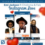 "VIDEO: Emi Jackson – ""Instagram Love"" ft. Falz and Chidinma"