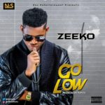 "Zeeko – ""Go Low"" (Prod by Popito)"