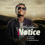 "MAUPHEEN – ""NOTICE"" (prod. Lord Gabrielz)"