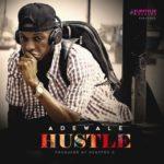 "Adewale – ""Hustle"""