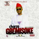 """Charze – """"Gbemisoke"""""""