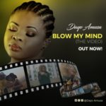 "VIDEO: Dayo Amusa – ""Blow My Mind"""