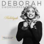 "Deborah Dworshipper – ""Hallelujah"" + ""Thank You"""