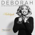 "Deborah Dworshipper – ""Hallelujah"" + ""Thank You"""