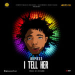 "Dupree – ""I Tell Her"" (Prod By Jsound)"
