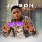 """Jayson – """"Baby O"""""""