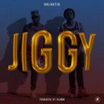 """GalaktiQ – """"Jiggy"""" (PRODUCED BY ALAWN)"""