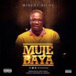 "Minent Richy – ""Muje Baya"" (Prod. Zippy Fresh)"