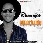"""Danny Joe – """"Opportunity"""""""