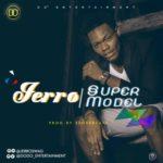 "Jerro – ""Super Model"""