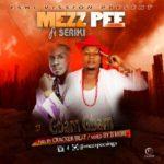 """Mezz Pee  – """"Gbam Gbam"""" ft. Seriki"""