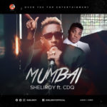 "VIDEO: Sheliroy – ""Mumbai"" Ft. CDQ"