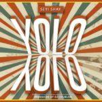 """Seyi Shay – """"Yolo Yolo"""" (Prod. By DJ Coublon)"""