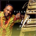 "VIDEO: Tillaman  ""Ife"""