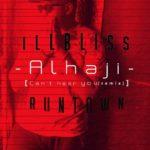 """iLLBliss – """"Alhaji"""" ft. Runtown"""