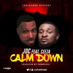 "JDC – ""Calm Down"" f. Ceeza Milli"