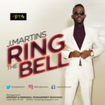 "J Martins – ""Ring The Bell"""