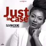 "Sarkodie – ""Just Incase"" ft. Masterkraft"