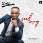 "Ketchup – ""Good Loving"""