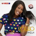 "Norrio – ""Imela"" (Produced By Lahlah)"
