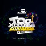 2016 TooXclusive Awards – WINNERS!