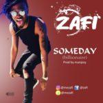 "Zafi – ""Someday"" (Billionaire)"