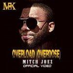 """VIDEO PREMIERE: Mitch – """"Overdose"""" (Overload)"""