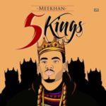 """Meekhan – """"FiveKings"""" (EP)"""
